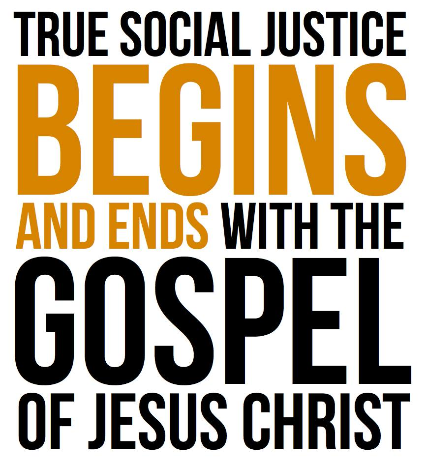 Click image for larger version.  Name:social justice and the gospel.jpg Views:2542 Size:79.3 KB ID:124